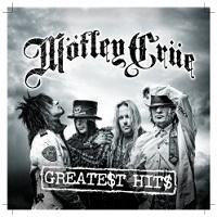 "Mötley Crüe - ""Greatest Hits"""