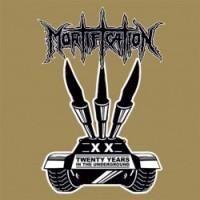 Mortification - 20 Years In The Underground