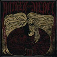 Mother Of Mercy - III