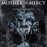 Mother Of Mercy - IV – Symptoms of Existence