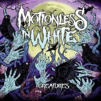 Motionless In White - Creatures (Re-Release)