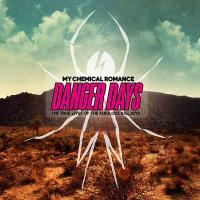 My Chemical Romance - Danger Days - The True Lives Of The Fabulous Killjoys