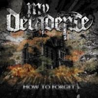 My Decadence - How To Forget [EP]