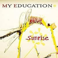 My Education - Sunrise