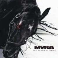 Myra - The Venom It Drips