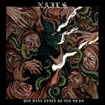 Cover von NAILS - You Will Never Be One Of Us