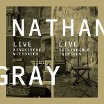 Cover von NATHAN GRAY - Live in Wiesbaden/Iserlohn
