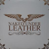 Naked Under Leather - Dto.