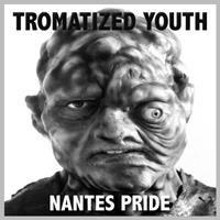 Tromatized Youth - Nantes Pride