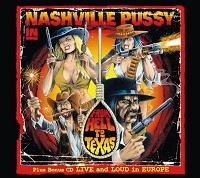 "Nashville Pussy - ""From Hell To Texas - Live And Loud In Europe"""