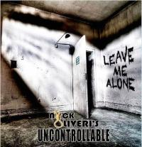 Nick Oliveri's Uncontrollable - Leave Me Alone