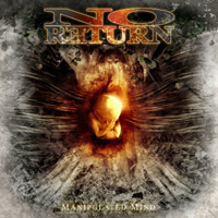 No Return - Manipulated Mind