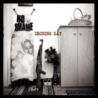 No Shame - Ironing Day