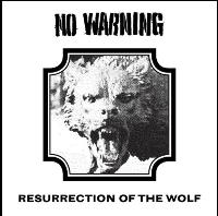 No Warning - Resurrection Of The Wolf