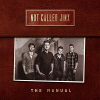 Not Called Jinx - The Manual