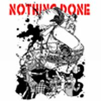 Nothing Done - Powertrip