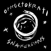 Okkultokrati - Snakereigns