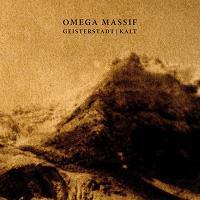 Omega Massif - Geisterstadt/Kalt