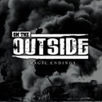 On The Outside - Tragic Endings