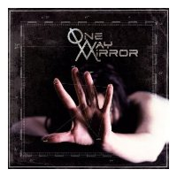 One Way Mirror - One Way Mirror