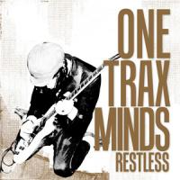 One Trax Minds - Restless