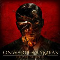 Onward To Olympas - The War Within Us