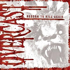 Overcast - Reborn To Kill Again