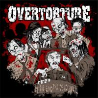Overtorture - At The End The Dead Await