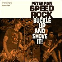 Peter Pan Speedrock - Buckle Up & Shove It