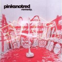 Pinksnotred - Remedy