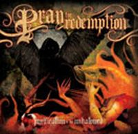 Pray For Redemption - Purification Of The Unhallowed