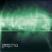 Prisma - You Name It