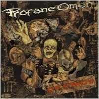 Profane Omen - Destroy!