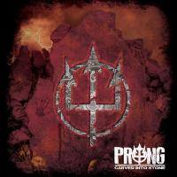 "Prong - ""Carved Into Stone"""