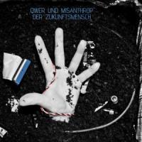 Qwer & Misanthrop - Der Zukunftsmensch
