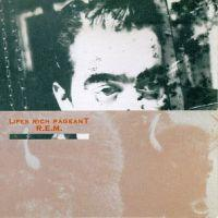 R.E.M. - Lifes Rich Pageant - 25th Anniversary Edition