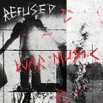 Cover von REFUSED - War Music