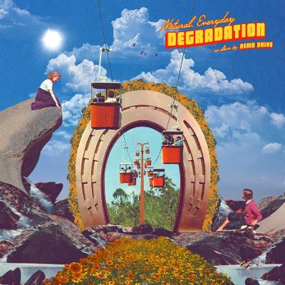 REMO DRIVE - Natural, Everyday Degradation