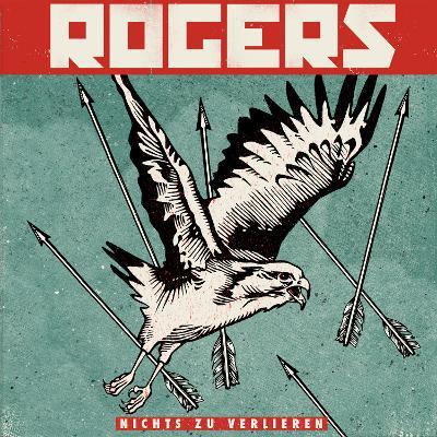 ROGERS - Nichts Zu Verlieren