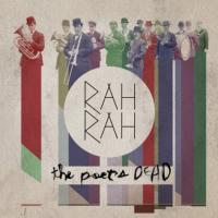 Rah Rah - The Poet´s Dead