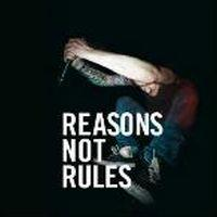 Reasons Not Rules - by Nora Bendl and other.