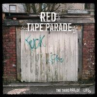 Red Tape Parade - The Third Rail Of Life // Ballads Of The Flexible Bullet