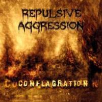 Repulsive Aggression - Conflagration