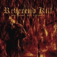 Reverend Kill - His Blood, Our Victory