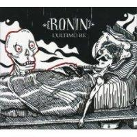 Ronin - L´Ultimo Re