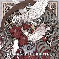 Run With The Hunted - Run With The Hunted