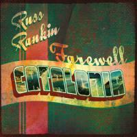 Russ Rankin - Farewell Catalonia