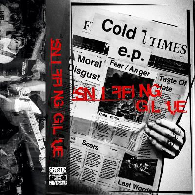 SNIFFING GLUE - Cold Times