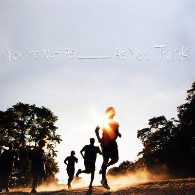 SORORITY NOISE - You're Not As ____ As You Think
