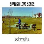 Cover von SPANISH LOVE SONGS – Schmaltz